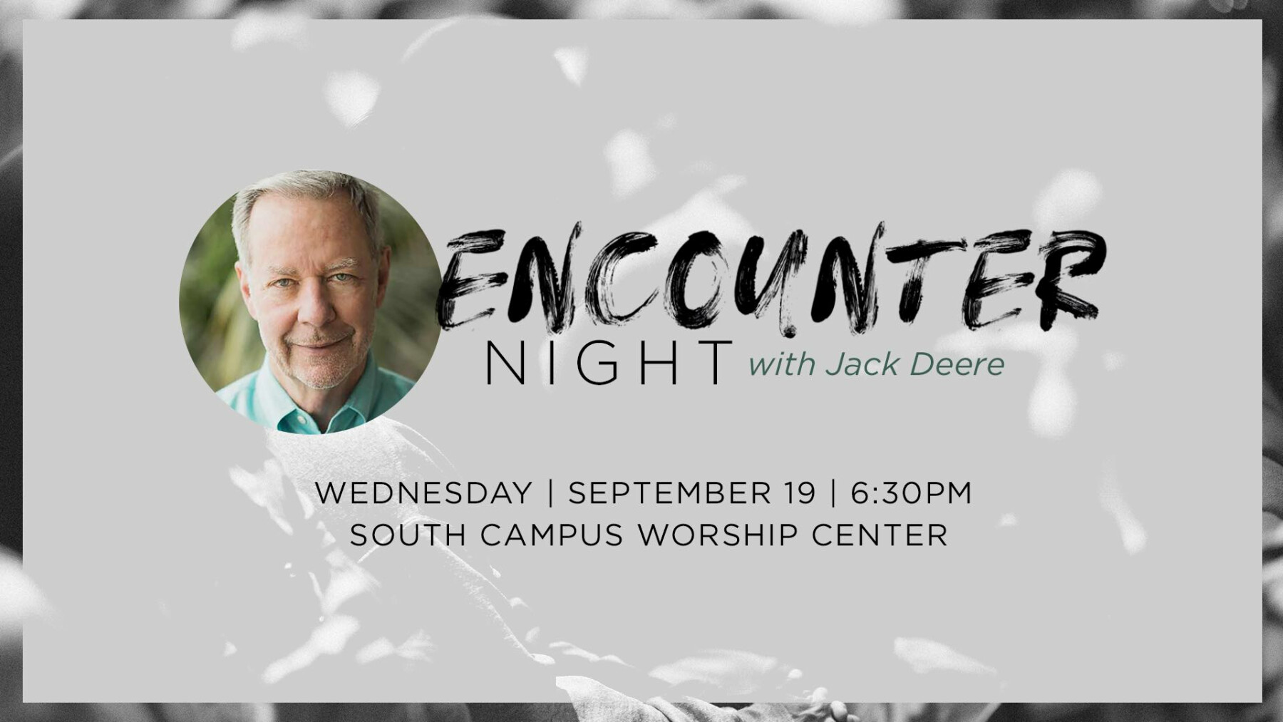 Encounter Night with Jack Deere