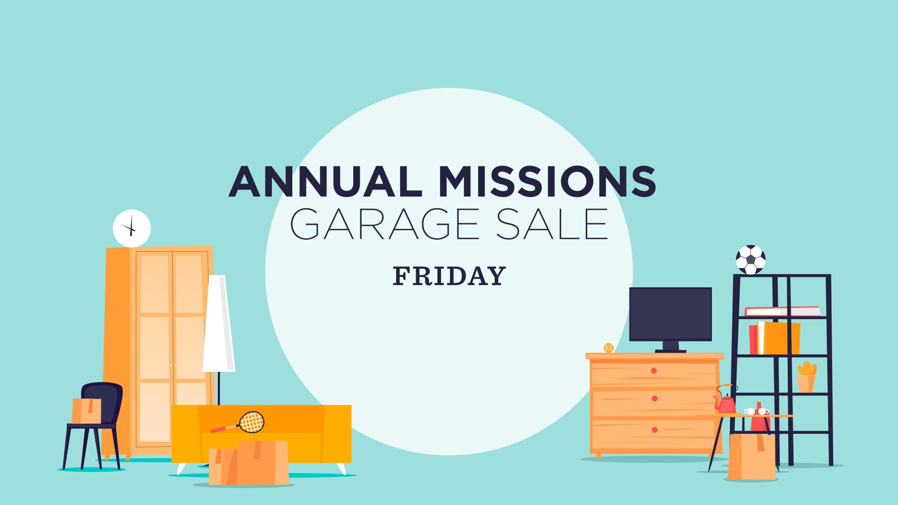 Beltway Missions Garage Sale FRIDAY