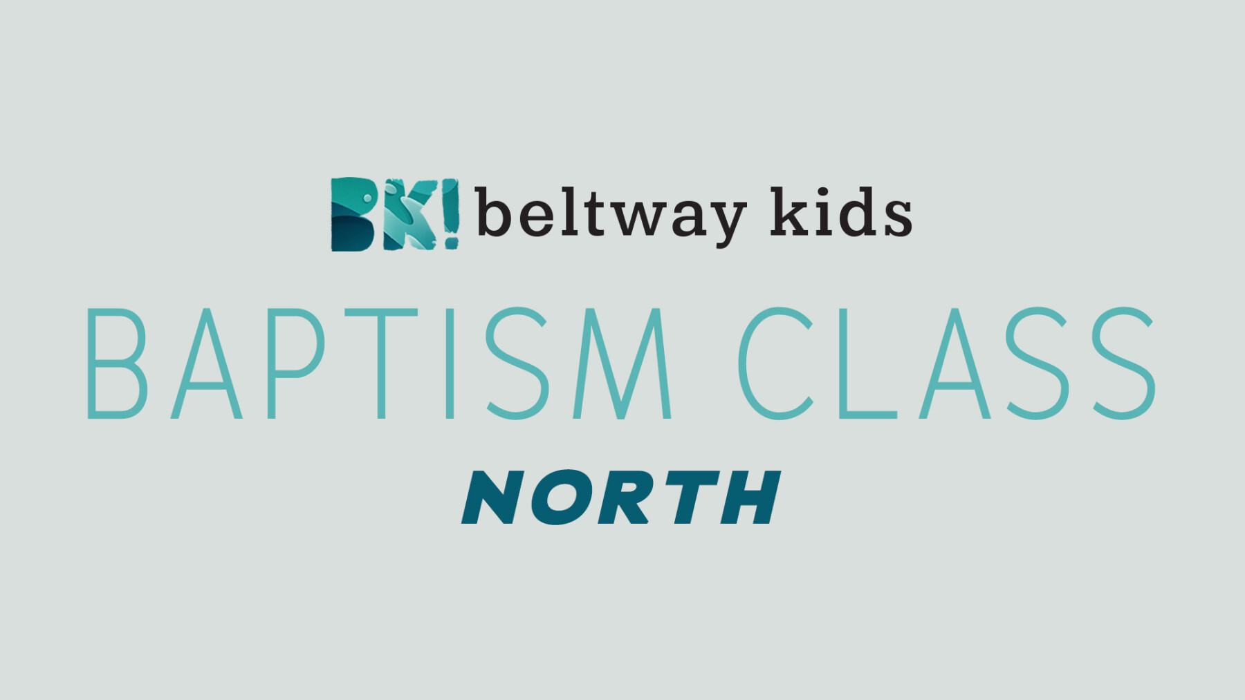 Kids Baptism Class NORTH