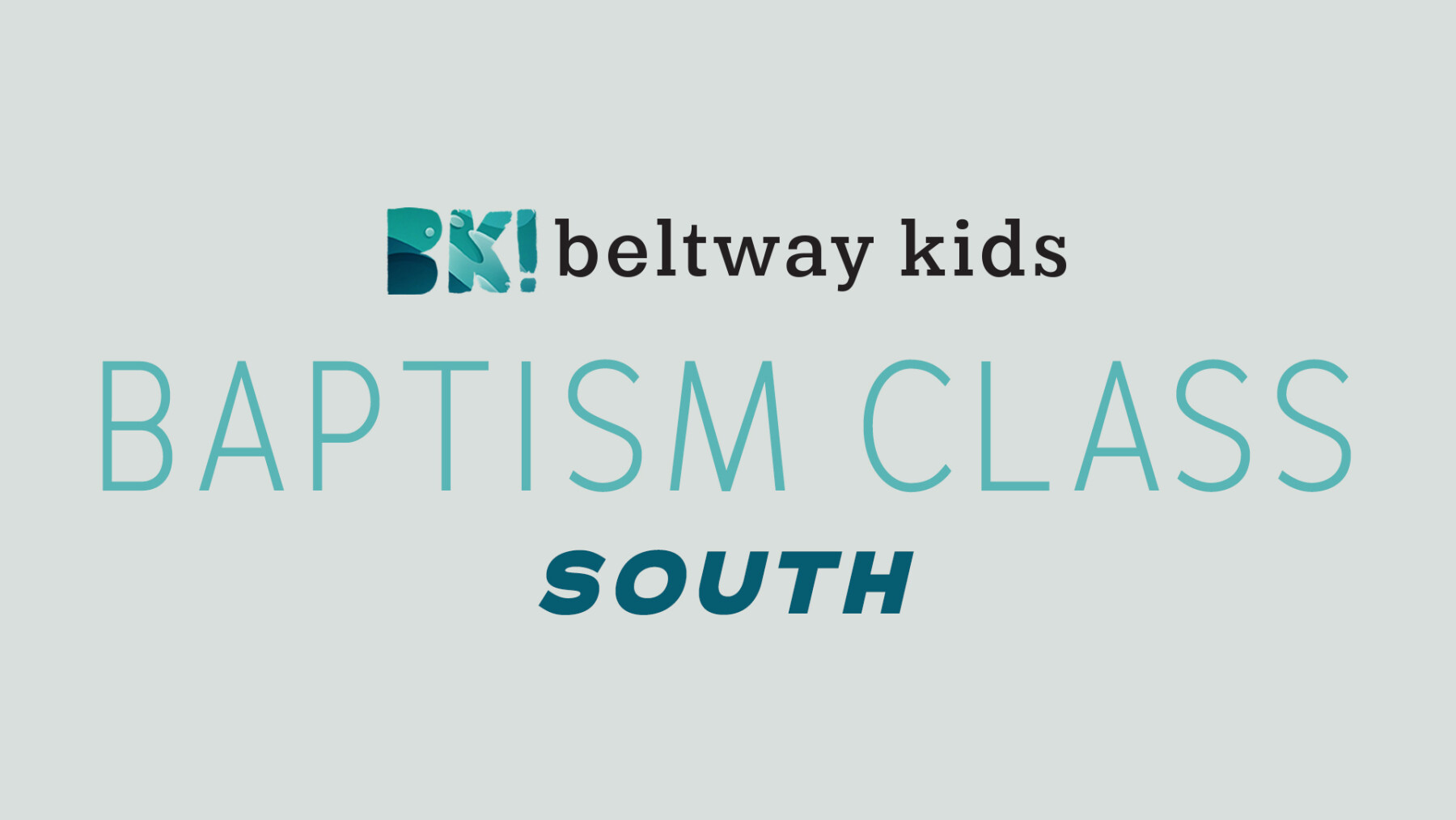 Kids Baptism Class SOUTH
