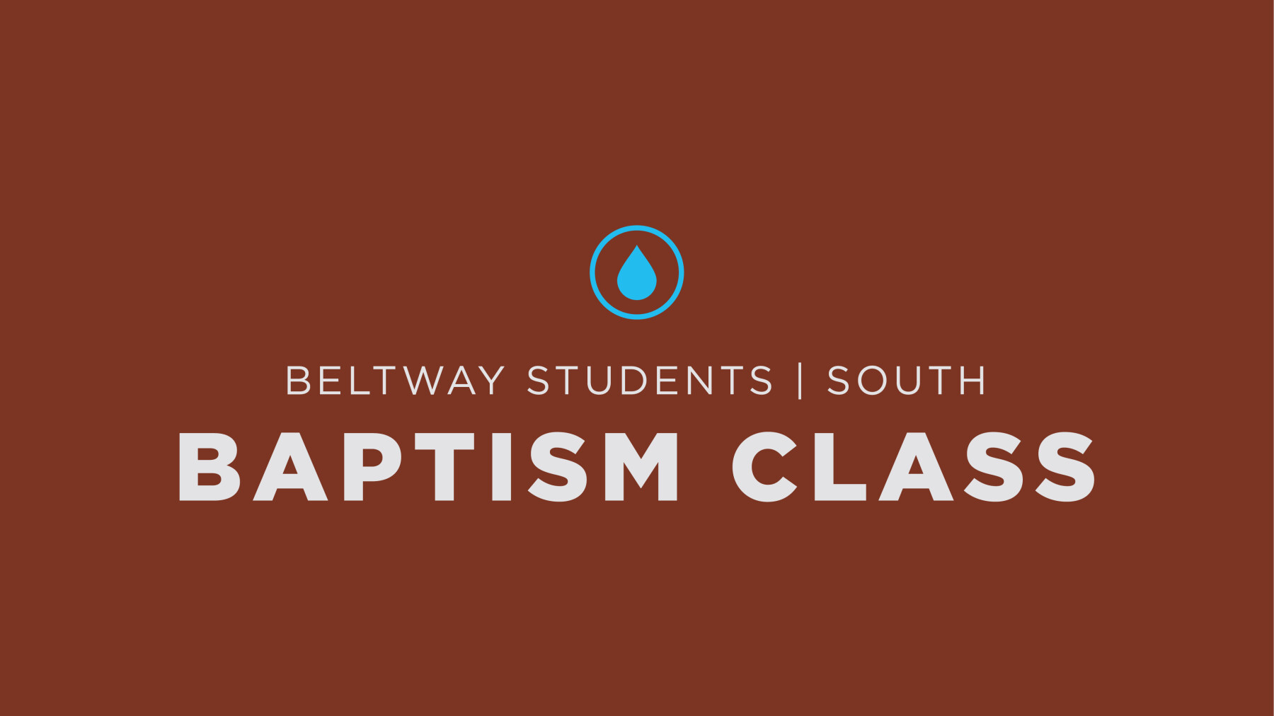 BSM Baptism Class SOUTH