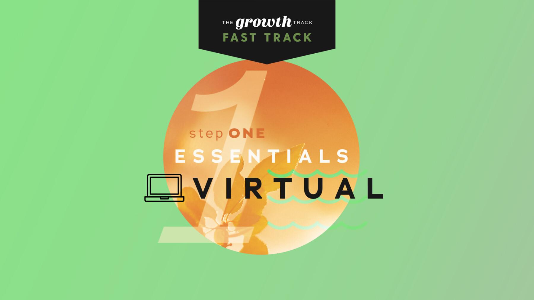 Virtual | Growth Track | Fast Track: Essentials
