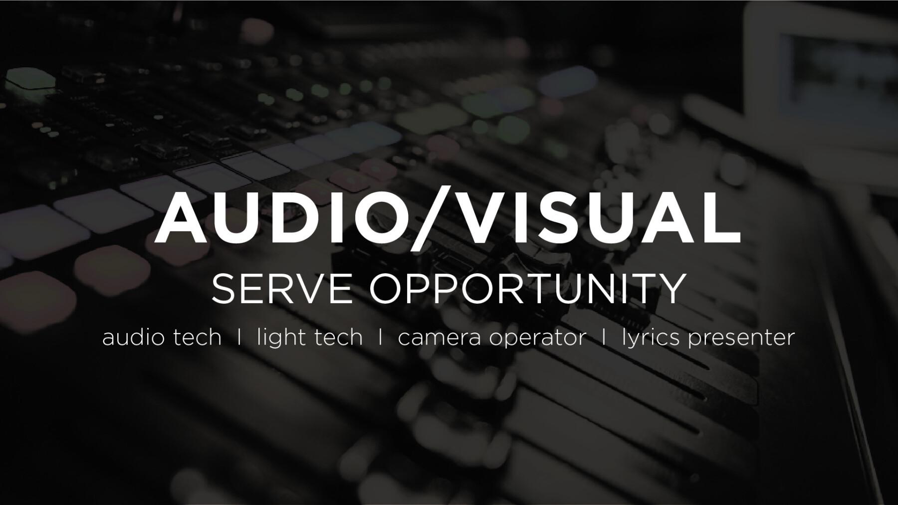 AV Production: Serve Opportunity